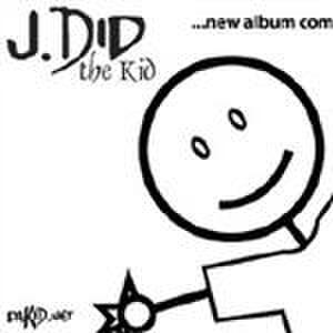 J Did the Kid